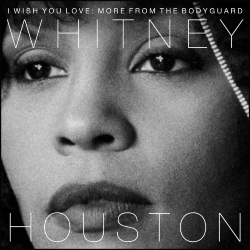 Виниловая пластинка Whitney Houston. I Wish You Love: More From The Bodyguard
